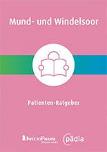 Patienten-Ratgeber Mund- und Windelsoor